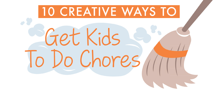 10 Creative Ways to Get Kids to Do Chores | Stuck on You