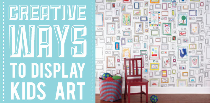 CREATIVE WAYS TO DISPLAY KIDS ART | STUCK ON YOU