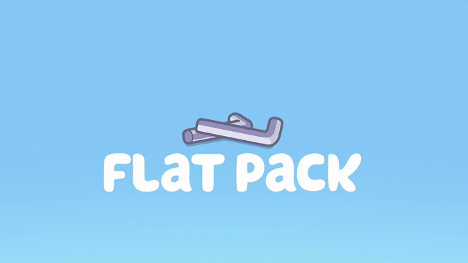A picture of the Bluey title for Flat Pack, one of Stuck On You's favourite Bluey episodes